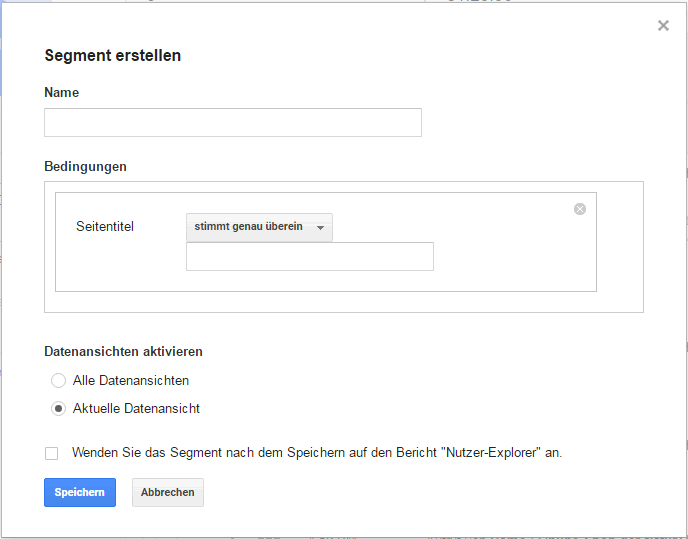 Google Analytics Nutzer-Explorer Segment